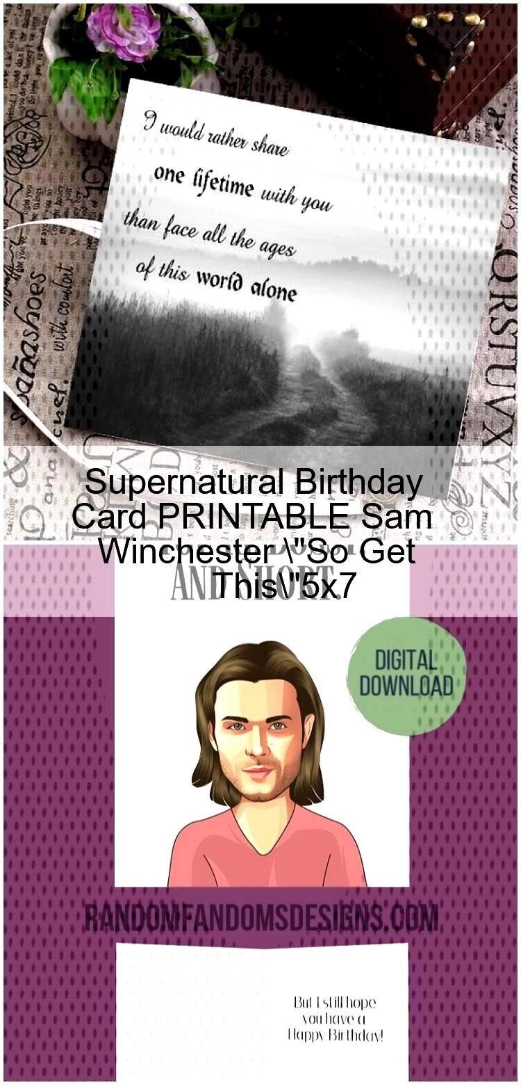 Supernatural Birthday Card PRINTABLE Sam Winchester quotSo Get Thisquot5x7 Supernatural Birthday Card PRI