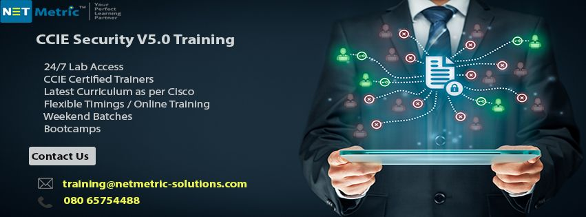 Pin By Netmetric Solutions On Ccie Security V5 0 Training Security Courses Network Security Security