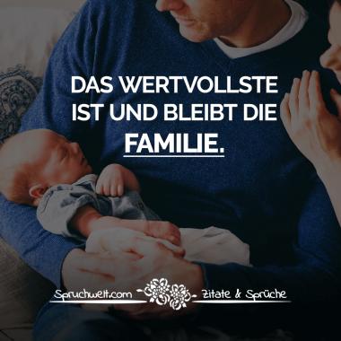 Das Wertvollste ist und bleibt die Familie - Familien