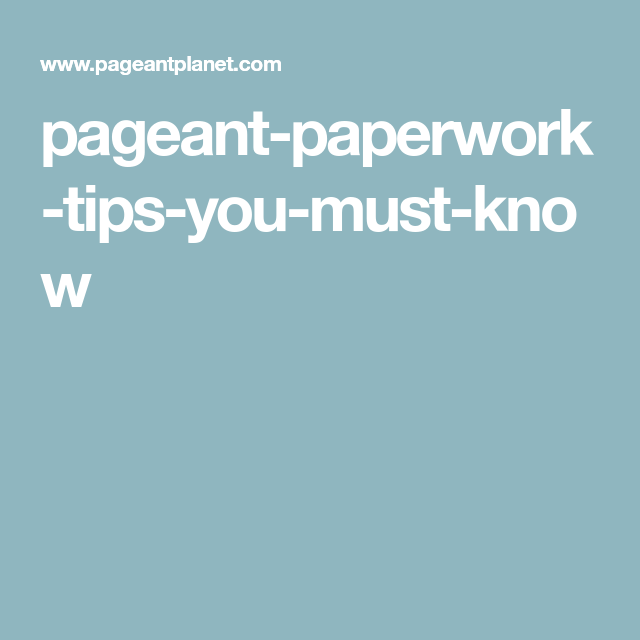 Pageant Paperwork Tips You Must Know Tips Pageant Resume Examples