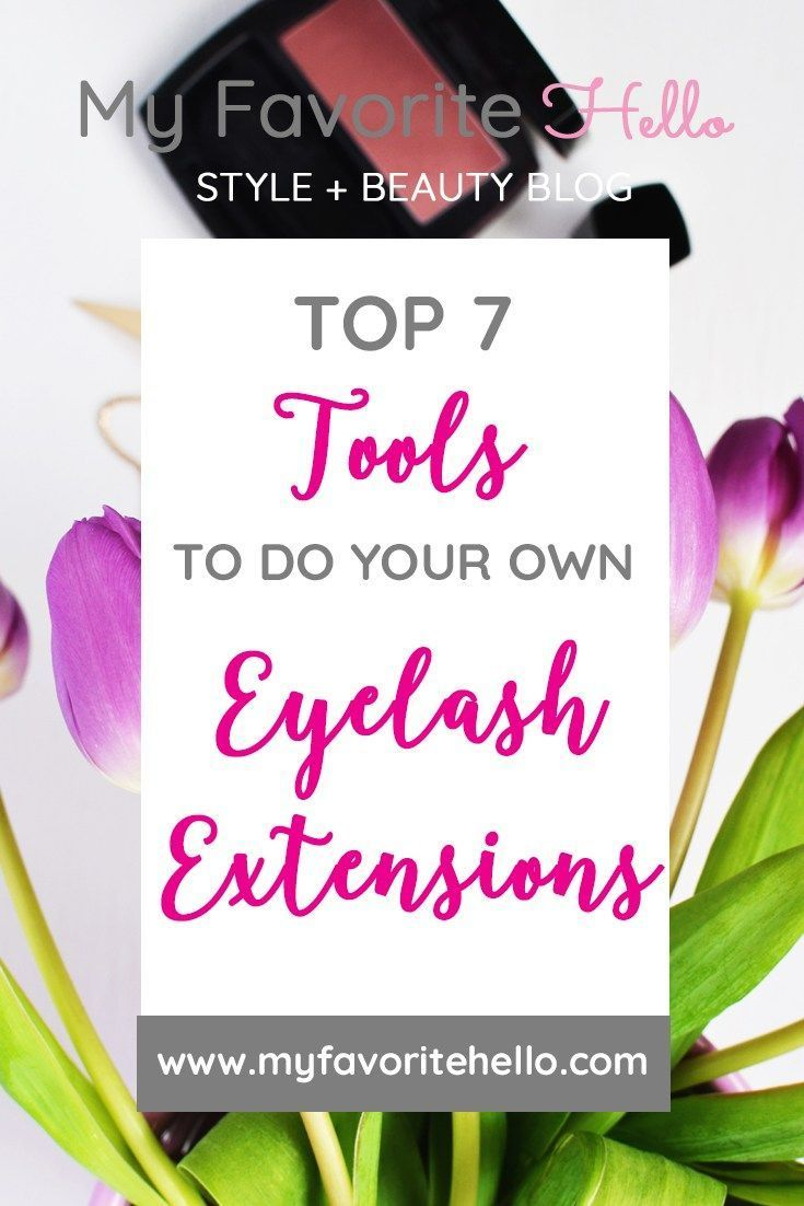 Top 7 Tools to Do Your Own Eyelash Extensions (With images ...