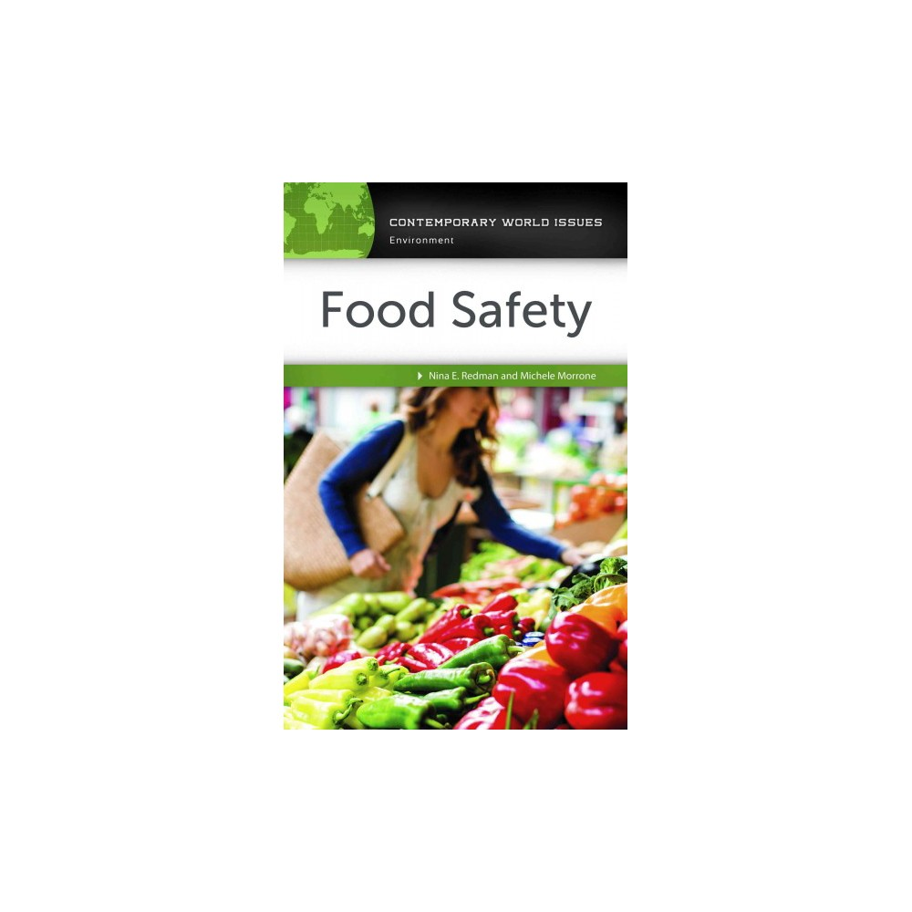 Food Safety : A Reference Handbook (Hardcover) (Nina Redman & Michele Morrone)