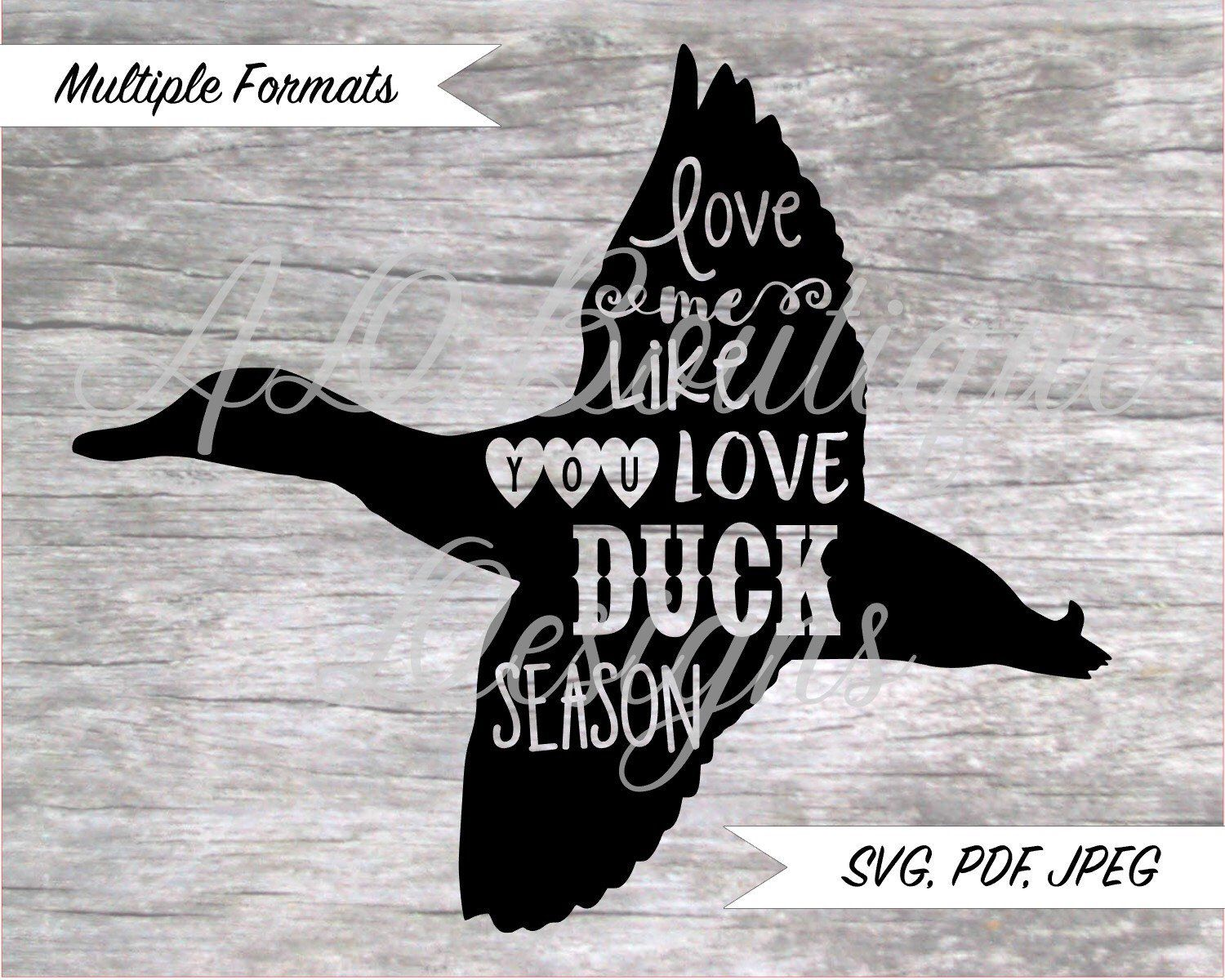Download Love Me Like You Love Duck Season SVG Design | Love me ...