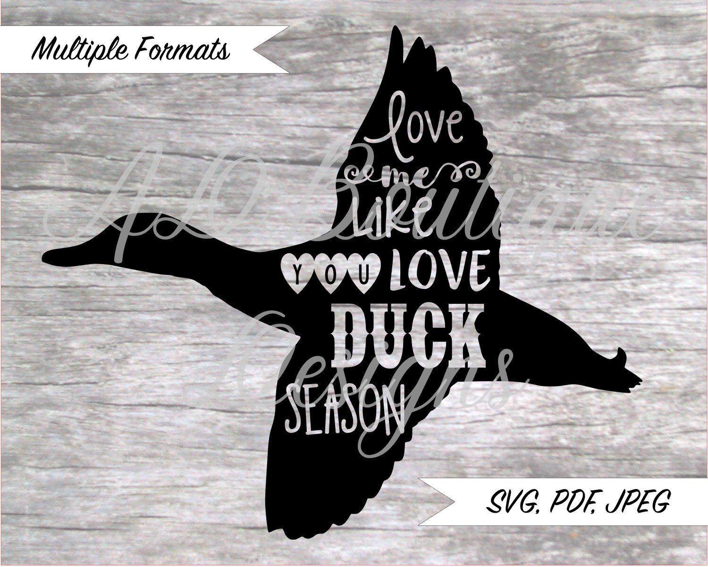 Download Love Me Like You Love Duck Season SVG Design   Love me ...
