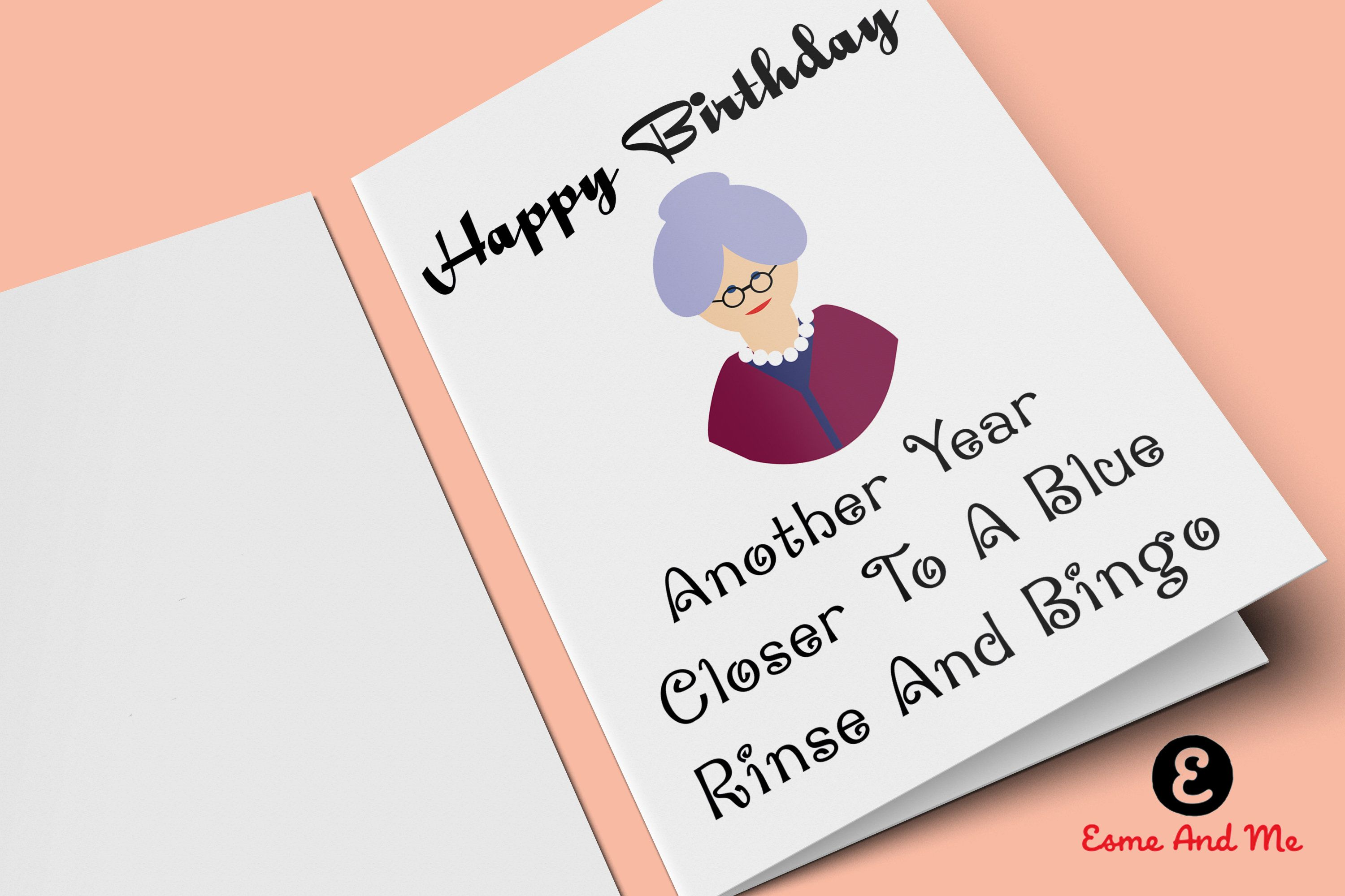 Funny Insult Birthday Card  Another Year Closer To A Blue Rinse And