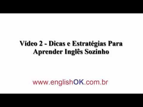 Vídeo 2 - Dicas e Estratégias Para Aprender Inglês Sozinho   EnglishOk http://www.englishok.com.br/dicas-e-estrategias-para-aprender-ingles-sozinho/