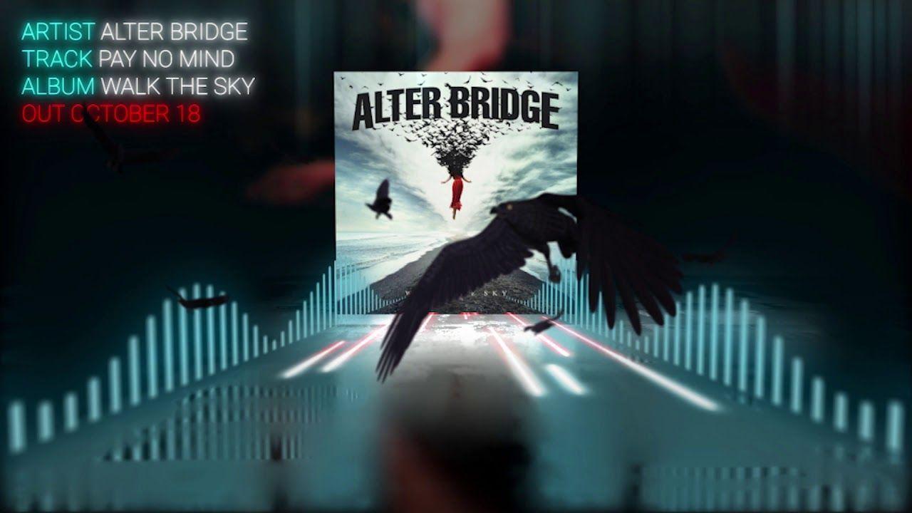 Alter Bridge Pay No Mind Official Alter Bridge Usa Tours