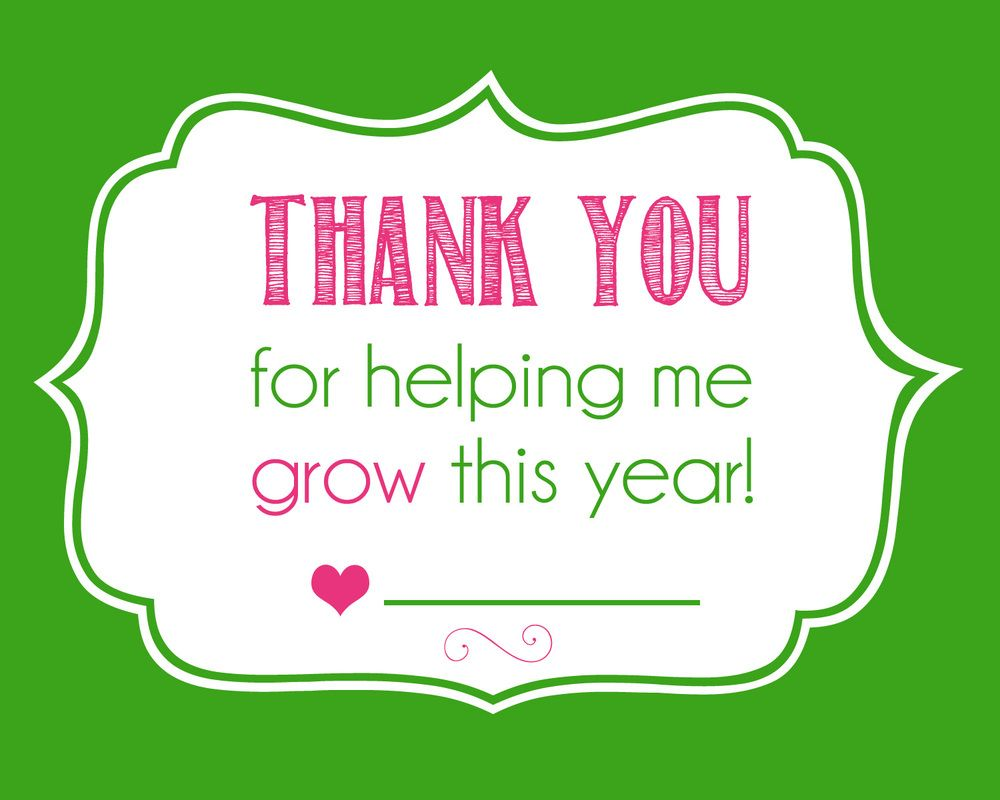 Thanks For Helping Me Grow Quotes: Thank You For Helping Me GROW This Year
