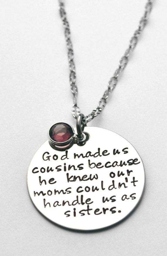 Cousin Necklace - God made us cousins - See ALL photos   Pinterest