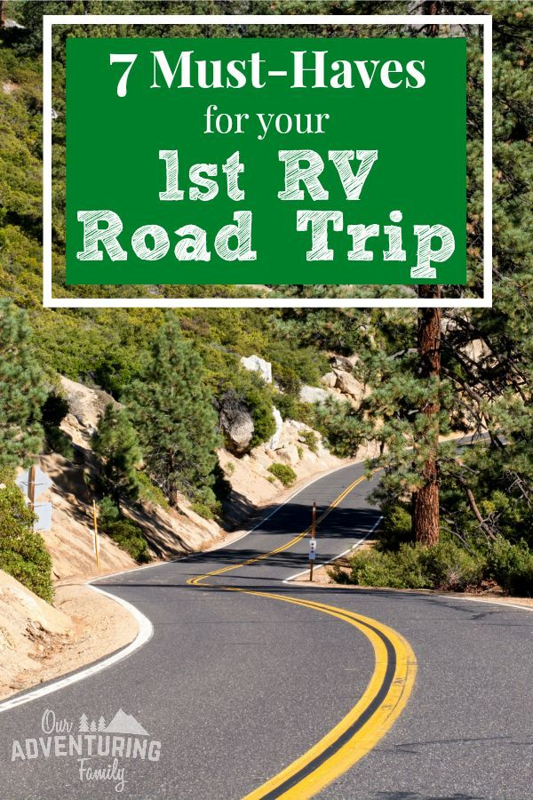 7 Must Haves for Your First Road Trip in an RV - Our Adventuring Family