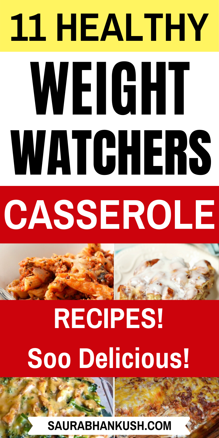 11 Weight Watchers Casserole Recipes With SmartPoints – Easy WW Casserole Freestyle #meals