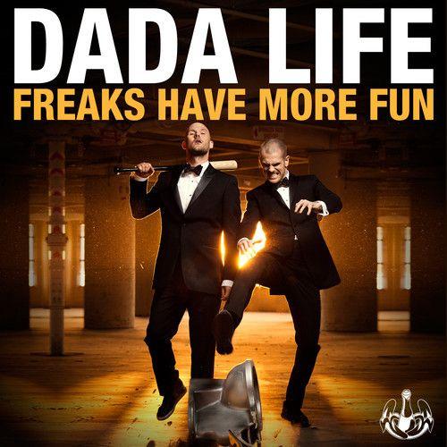 Dada Life – Freaks Have More Fun (single cover art)