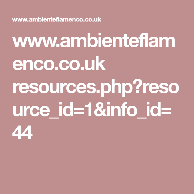 www.ambienteflamenco.co.uk resources.php?resource_id=1&info_id=44