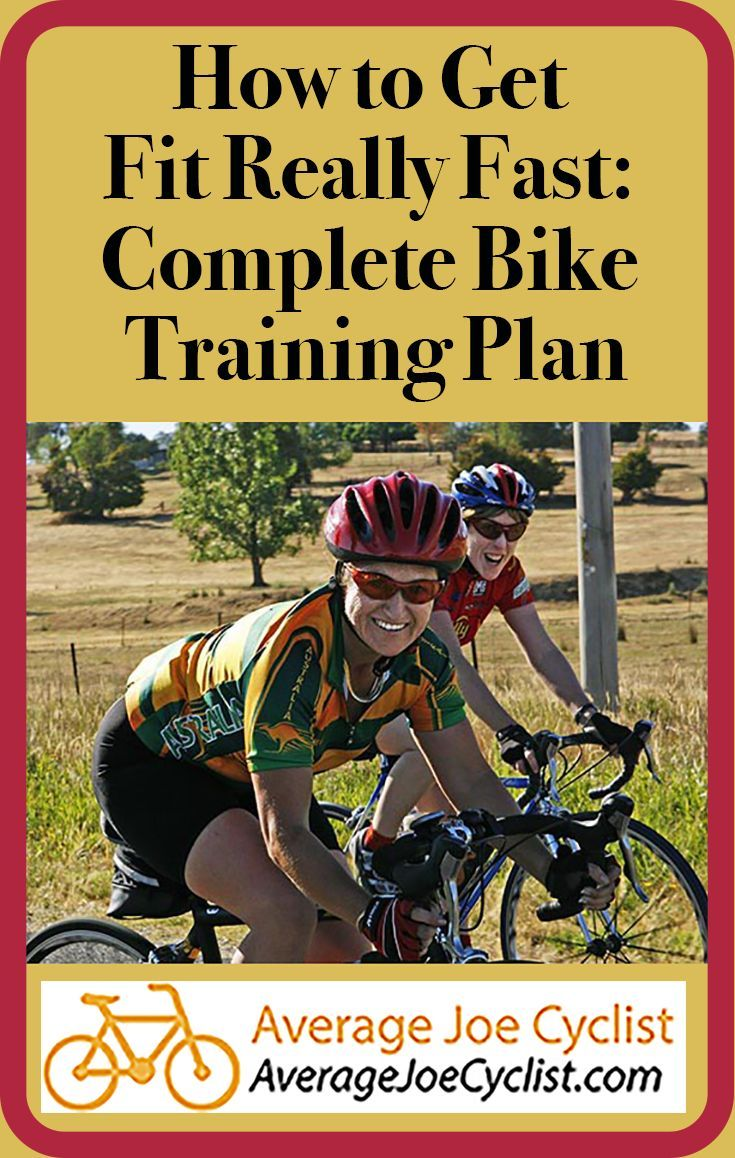 How to Get Fit Fast: Complete Bike Training Plan