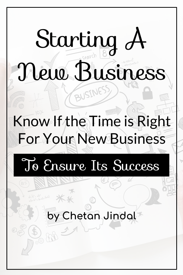 Know if the time is right for starting your new business