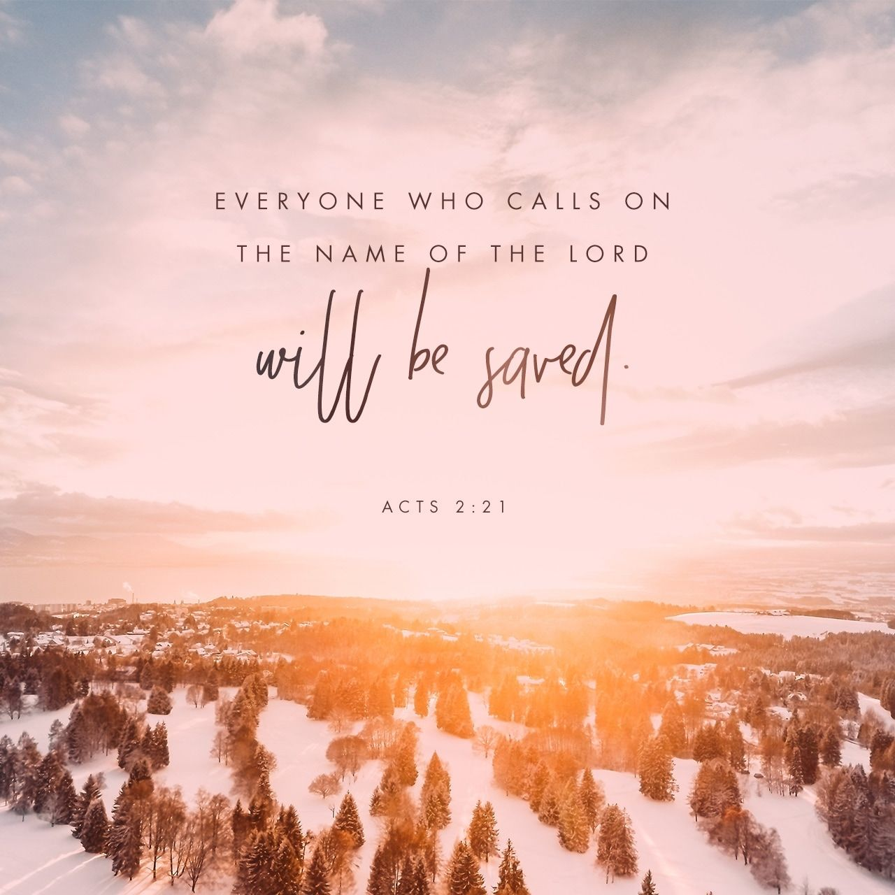 And Everyone Who Calls On The Name Of The Lord Will Be Saved