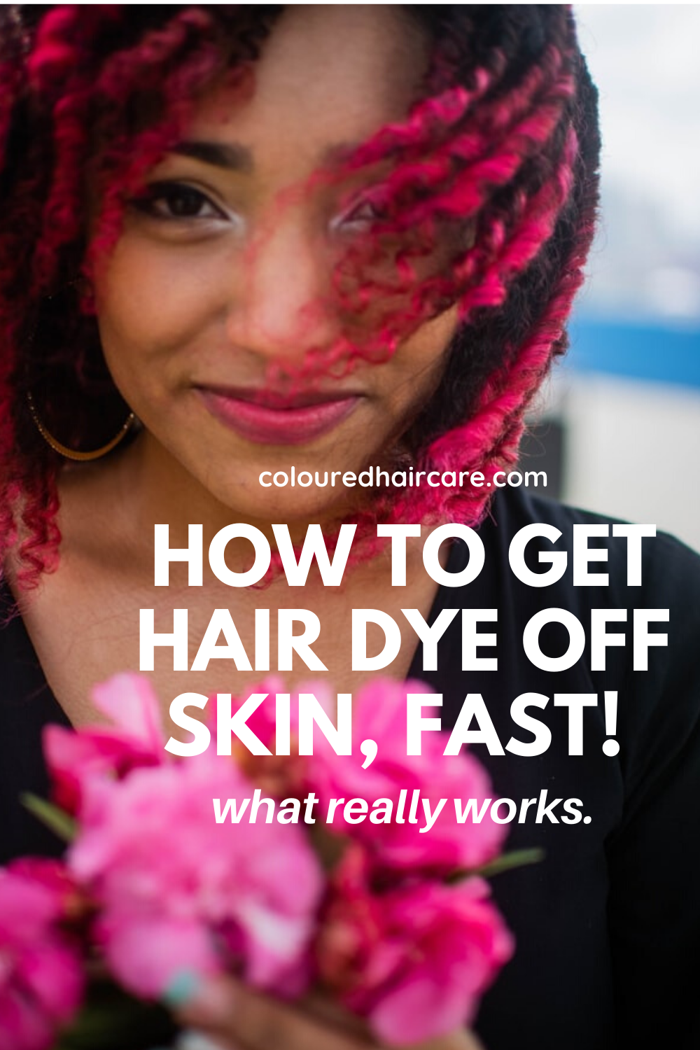How To Get Hair Dye Off Skin Fast What Really Works In 2020 Dyed Hair Hair Colour Advice Hair Dye Removal