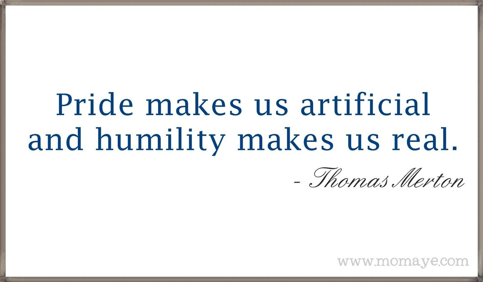 Quotes About Humility Humility Quotes Daily Inspiration Quotes Education Quotes