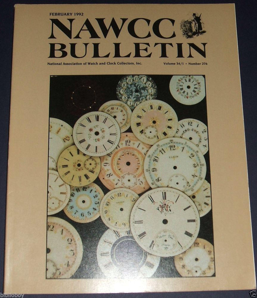 February 1992 Issue A Clock and Watch Collectors Magazine Nawcc Bulletin