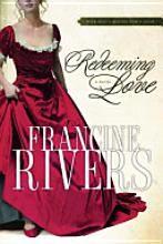 Francine Rivers' classic