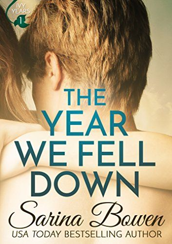 The year we fell down a hockey romance the ivy years book 1 by the year we fell down a hockey romance the ivy years book 1 fandeluxe Choice Image