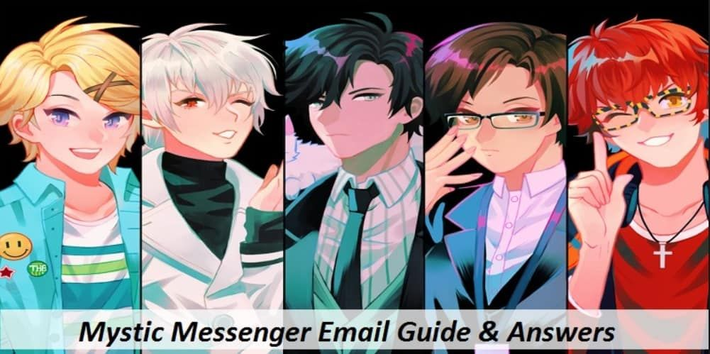 The Complete Mystic Messenger Email Guide & Walkthrough