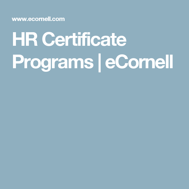 Hr Certificate Programs Ecornell Penny For Your Thoughts