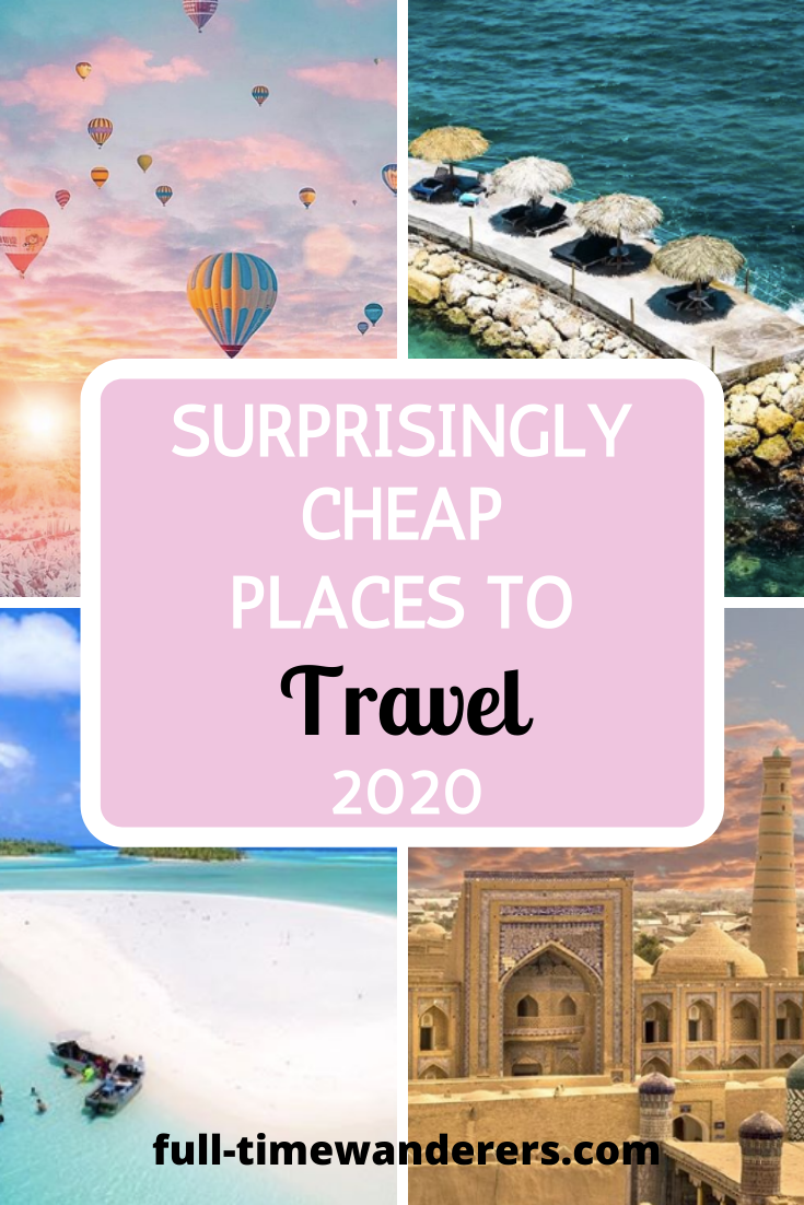 , Surprisingly Cheap Places to Travel 2020 | Full-Time Wanderers – Travel Dreams 2020, My Travels Blog 2020, My Travels Blog 2020