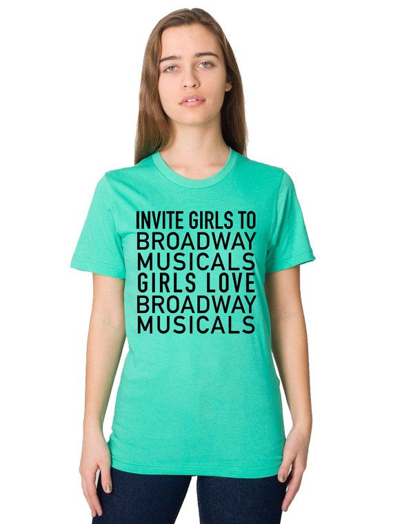 Broadway Shirt Womens Broadway Musical Show Tunes I