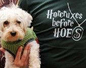 Horcruxes before Hoes!! <3