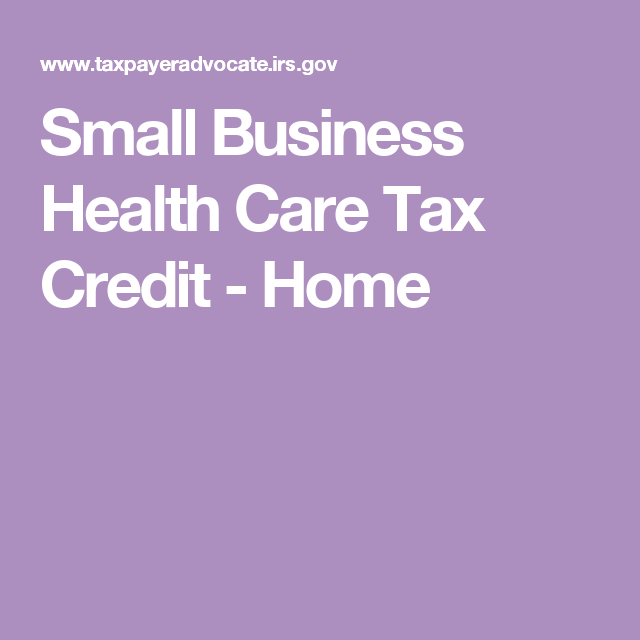 Small Business Health Care Tax Credit - Home (With images ...