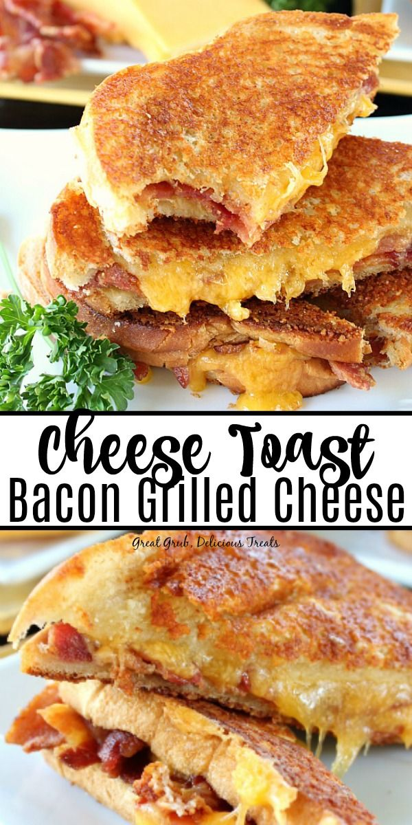 Cheese Toast Bacon Grilled Cheese Cheese Toast Bacon Grilled Cheese is made with a delicious cheese toast stuffed with crispy applewood smoked bacon and cheddar cheese.