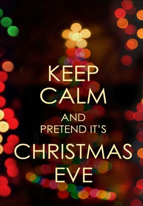 Date Night Pretend Like It S Christmas Eve Its Christmas Eve Christmas Eve Pictures Christmas Eve Quotes