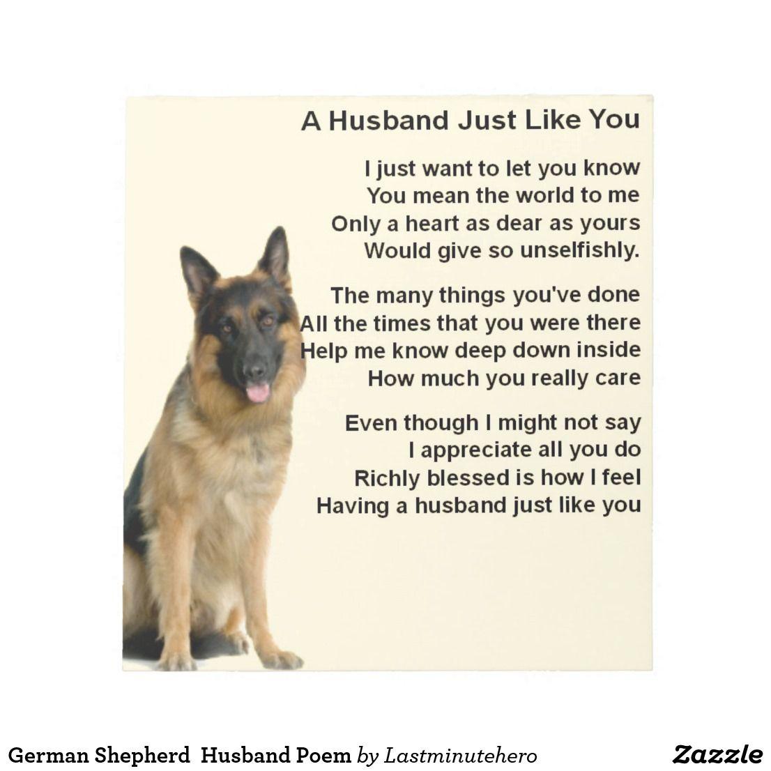 German Shepherd Husband Poem Notepad Zazzle Co Uk German Shepherd Dogs German Shepherd Shepherd Dog