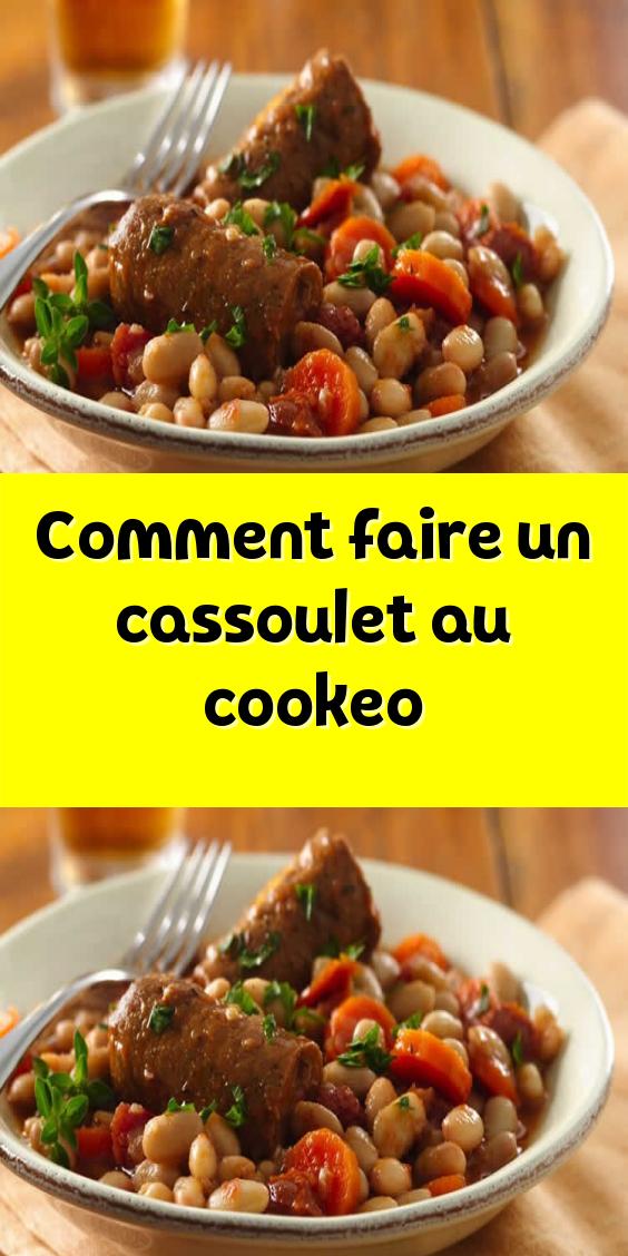 Comment faire un cassoulet au cookeo un délicieux plat de ...