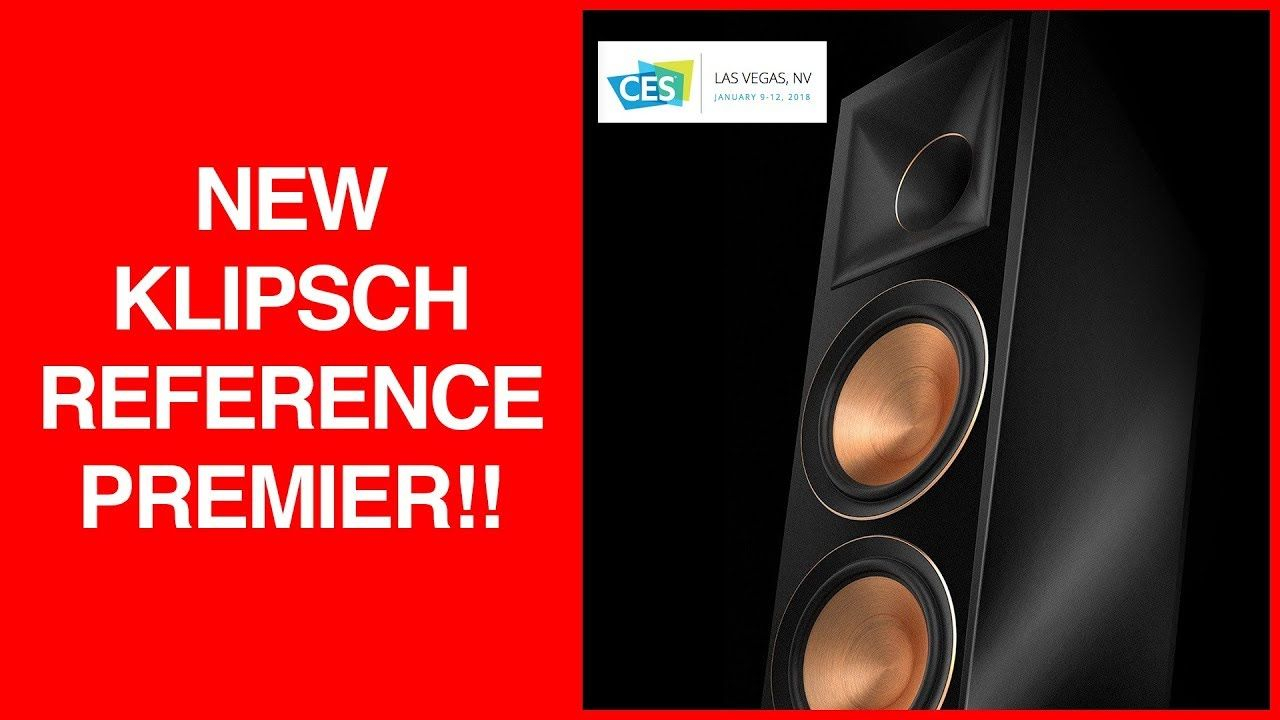 CES 2018 | New Klipsch Reference Premier Line! | Videos
