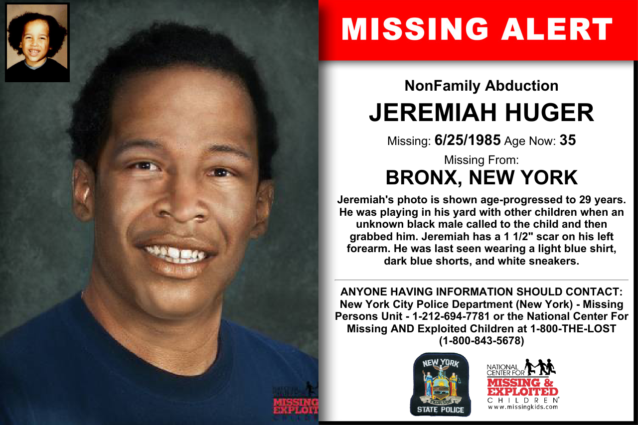 Jeremiah Huger Age Now 35 Missing 06 25 1985 Missing From Bronx Ny Anyone Having Information Should Contact New Y Amber Alert Word Find Missing Persons