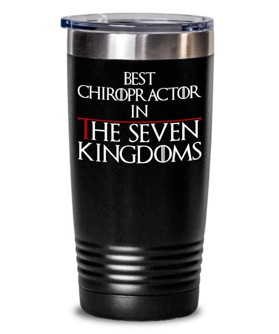 Photo of Best Chiropractor In The Seven Kingdoms – Chiropractor Coffee Tumbler – Chiropractic Tumbler