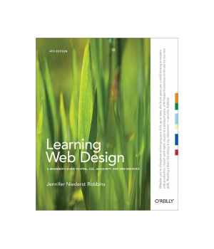 Learning Web Design 5th Edition Web Design Learning Web Web Layout Design