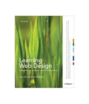 Learning Web Design 5th Edition Web Design Learning Web Web Layout Design