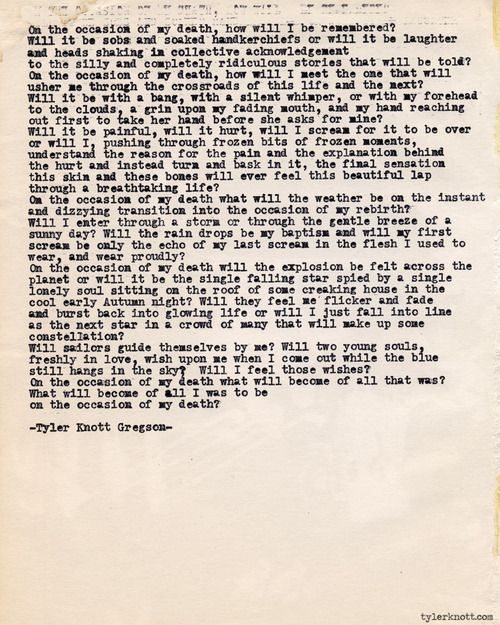 Typewriter Series #389by Tyler Knott Gregson Text for tired eyes