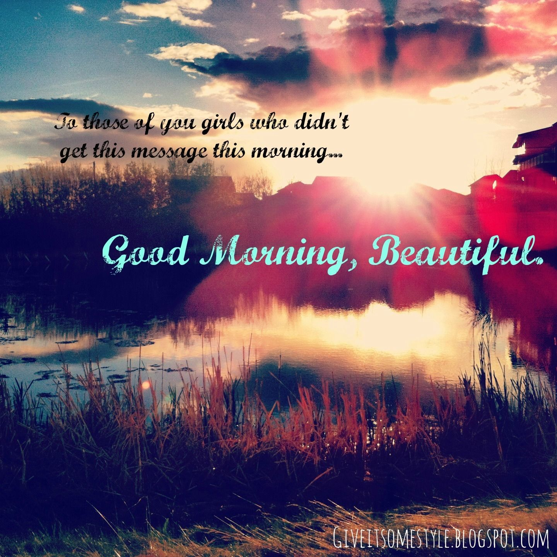 Romantic Good Morning Beautiful Quotes Quotesgram Good Morning Beautiful Quotes Good Morning Handsome Quotes Good Morning Beautiful Pictures
