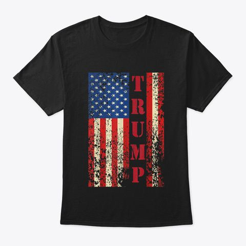 Discover Trump Vintage Retro Distressed Usa Flag T Shirt A Custom Product Made Just For You By Teespring With World Class Produ In 2020 Shirts Mens Tops Mens Tshirts