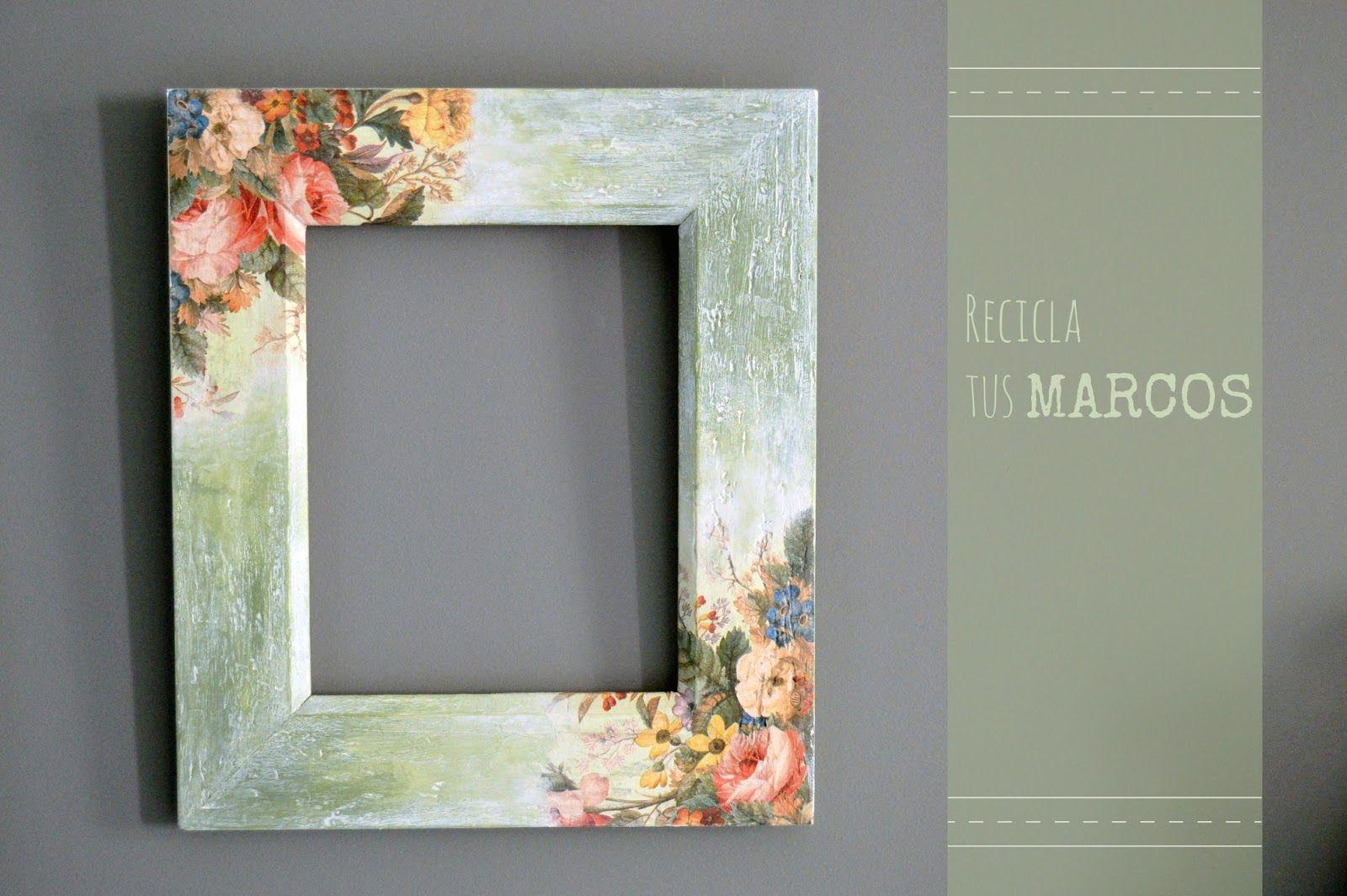 Recuperar Marcos Recicla Tus Marcos Y Cambia Su Imagen Antes De - Decorar-con-marcos-de-fotos