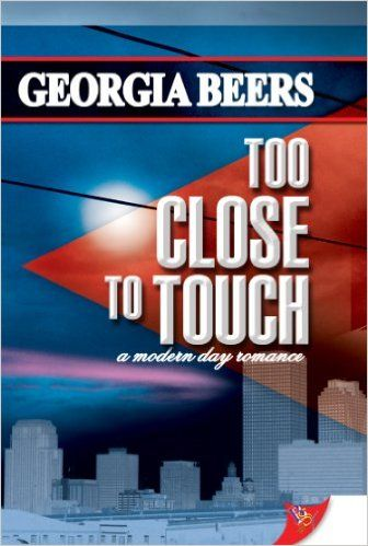 Too Close To Touch - Kindle edition by Georgia Beers. Literature & Fiction Kindle eBooks @ Amazon.com.