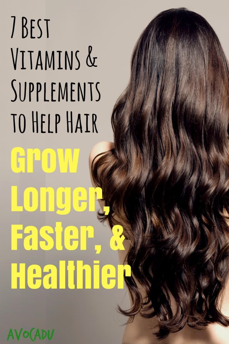 54 Best Vitamins and Supplements to Help Hair Grow Longer, Faster