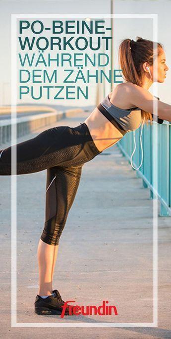 Mit diesem Beine-Po-Workout trainieren Sie während des Zähneputzens   freundin.de