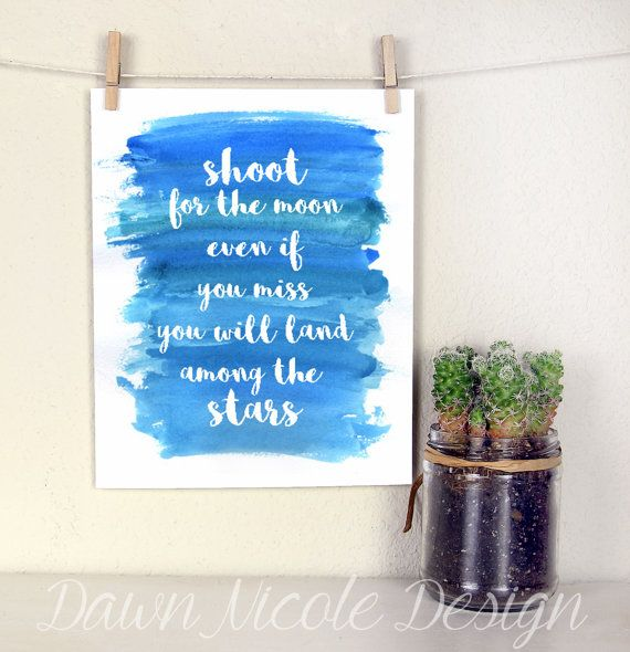 Inspirational Quotes On Pinterest: Modern Calligraphy Quote -Shoot For The Moon