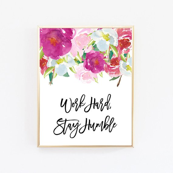 Work Hard Stay Humble, Office Decor, Desk Accessories