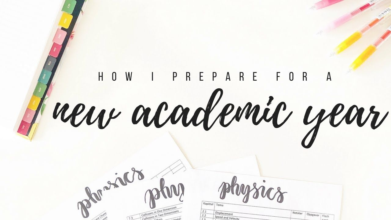 How I Prepare For A New Academic Year Back To School Tips